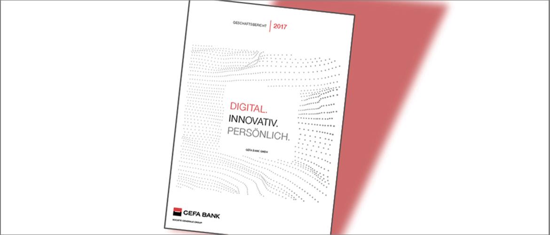 Der GEFA BANK Geschäftsbericht 2017